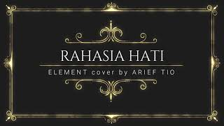 Download RAHASIA HATI - COVER BY ARIEF TIYO - AKUSTIK VERSION