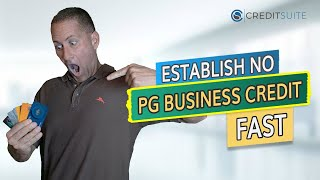 How to Easily Establish Initial Business Credit With No Personal Guarantee or Credit Check Quickly