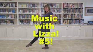 Music with Lizza - #5!