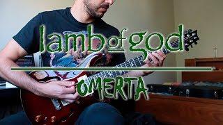 Lamb Of God - Omerta (guitar cover)