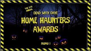DwD Home Haunters Awards Promo 1