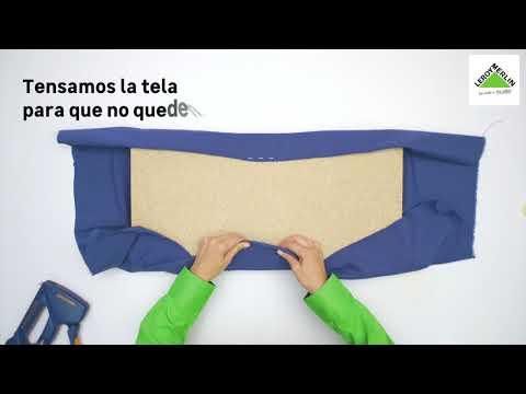 ¿Cómo tapizar un tablero? (Leroy Merlin)