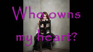 Who Owns My Heart Miley Cyrus & Lyrics