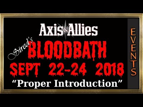Axis and Allies 2018 Bloodbath event video 1