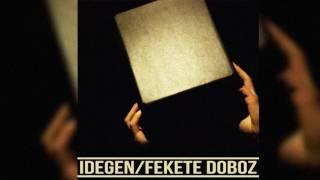 IDEGEN - Igy Jo