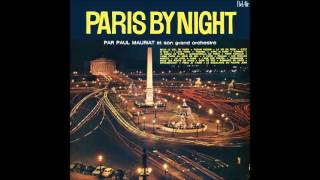 Paul Mauriat - Paris by Night (France 1961) [Full Album]