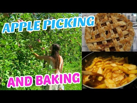 APPLE PICKING AND BAKING!!!
