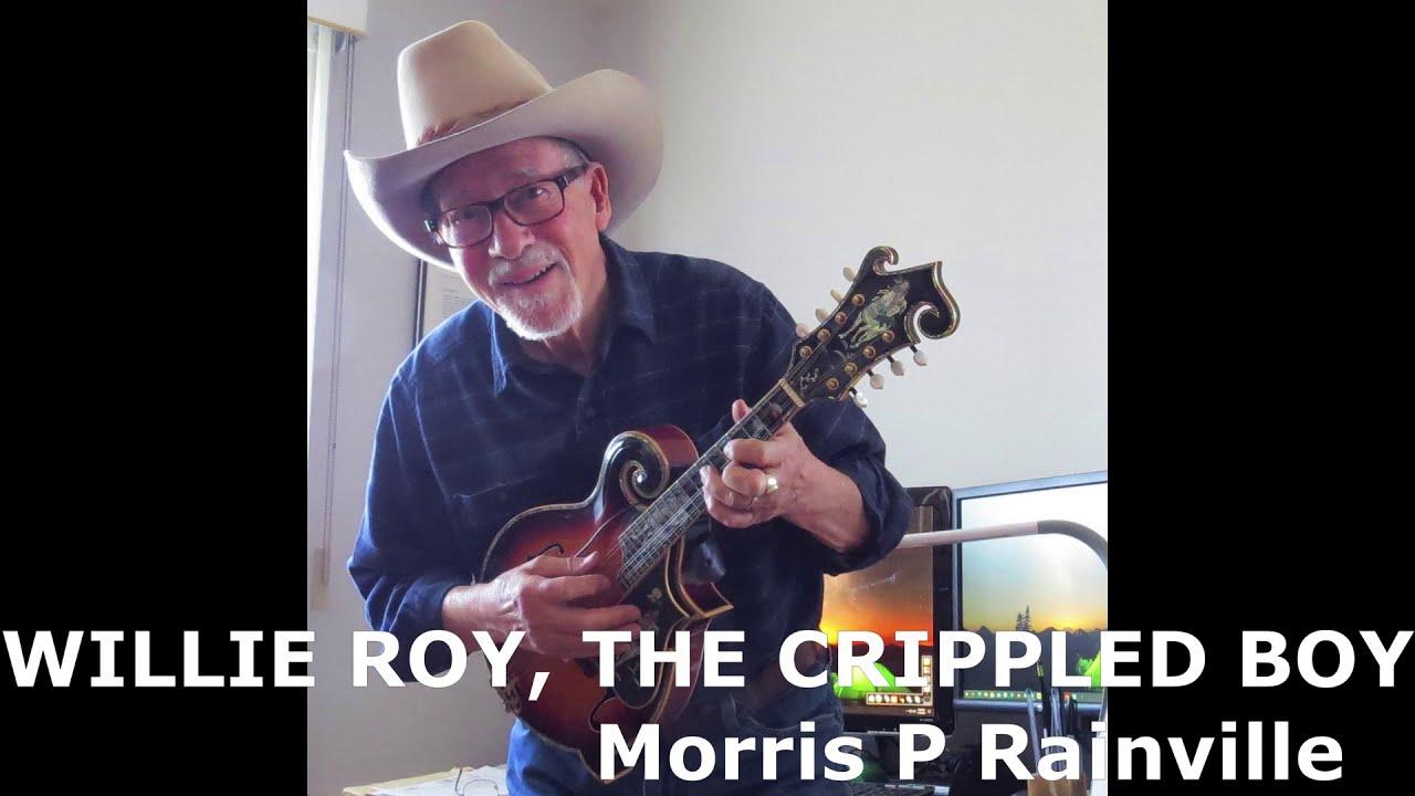 Morria P Rainville - Willie Roy, The Crippled Boy