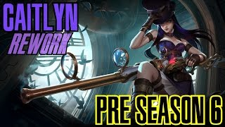 League of Legends - CAITLYN REWORK PRE SEASON 6 - WHEPA 3K de Crítico! [PT-BR]
