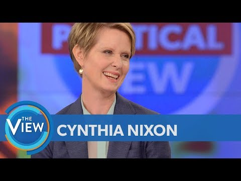 Cynthia Nixon On Whether 'Sex And The City' Fame Will Help Or Hurt Her Candidacy | The View