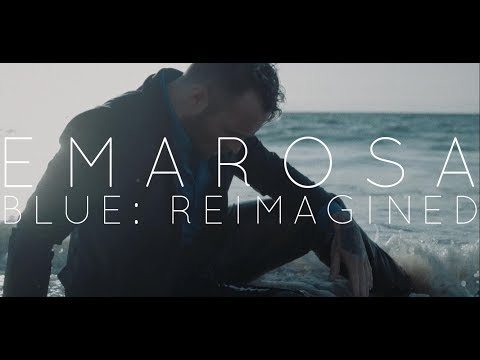 Emarosa - Blue: Reimagined (Official Music Video)
