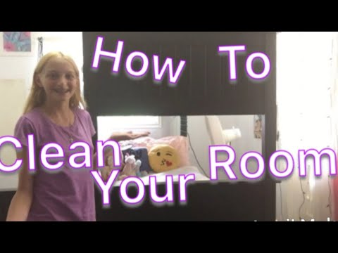 How to clean your room in 10 minutes