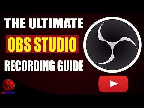 THE ULTIMATE OBS STUDIO RECORDING GUIDE 2017 ||1080p 60 FPS, NO LAG