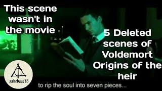 5 deleted scenes of Voldemort Origins of the heir