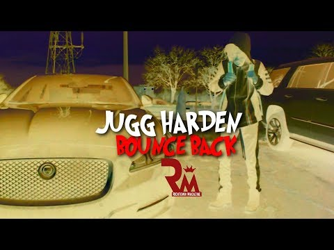 Jugg Harden - Bounce Back (Official Video)...