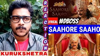 SAAHORE SAAHO Lyrical Reaction Kurukshetra DBOSS Munirathna V Harikrishna Vijay Prakash