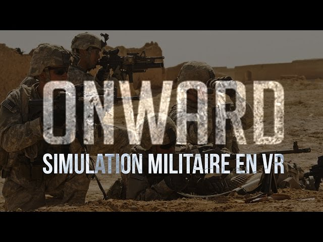 [Replay] Simulation Militaire en VR - HTC VIVE - Onward