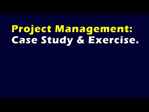 Project Management Case Study Exercise