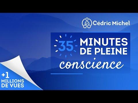 35 minutes de pleine conscience (MEDITATION guidée avec musique) 🌼 Cédric Michel