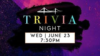 Trivia Night | 6.23 Sun (Full Service)