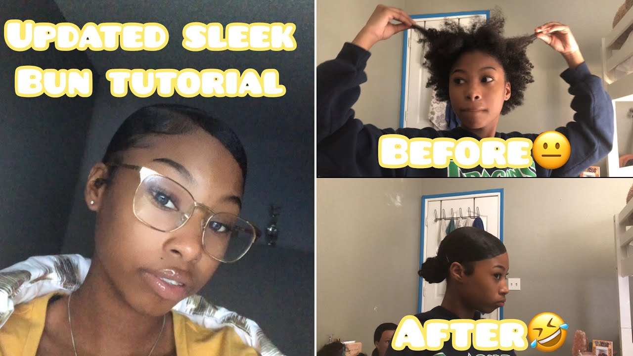UPDATED SLEEK BUN TUTORIAL!!(3c/4a NATURAL HAIR)