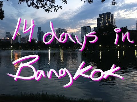 14 Days in the City of Life - My Experience of Bangkok, Thailand