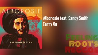 Video Carry On - Alborosie feat. Sandy Smith download MP3, 3GP, MP4, WEBM, AVI, FLV Juli 2018