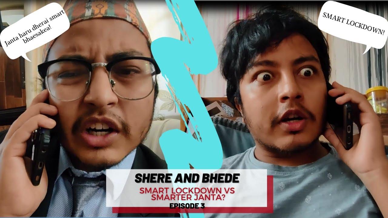 Download Smart Lockdown Vs. Smarter Janta // Shere and Bhede    ft. Nimesh Shrestha    Episode 3 Season 1
