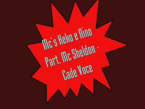 Mc's Keko e Nino Part Mc Sheldon - Cade Voce