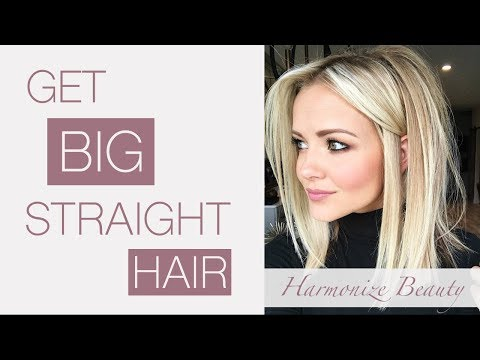 How to get BIG straight hair!