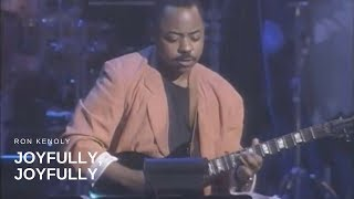 Ron Kenoly - Joyfully, Joyfully (Live)