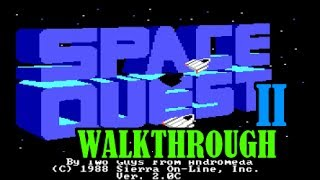 SPACE QUEST 2 WALKTHROUGH W/ COMMENTARY [longplay,gameplay,best dos games,top 10,speed run]