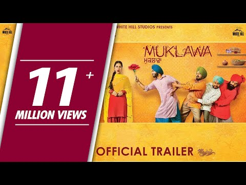MUKLAWA (Official Trailer) Ammy Virk, Sonam Bajwa | Releasing 24th May | Upcoming Punjabi Movie 2019
