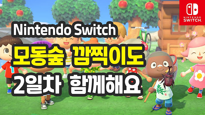 NSW 모동숲 깜찍이도 - 2일차 함께해요 ACNH Animal Crossing: New Horizons play 02