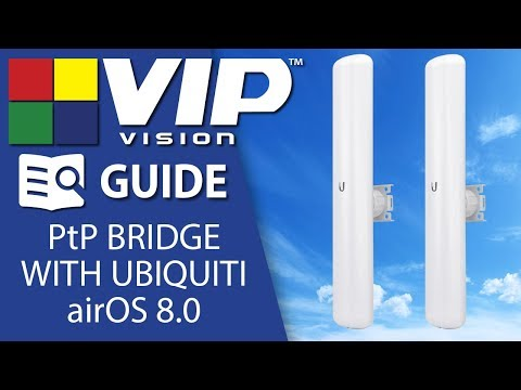 Setting up a wireless PtP bridge using Ubiquiti airOS 8.0 devices
