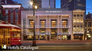 JW Marriott New Orleans Hotel Tour - Luxury French Quarter Hotels