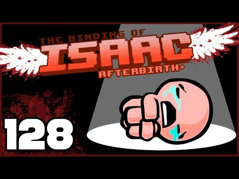 The Binding of Isaac: Afterbirth+ | Ep. 128: Have a Heart