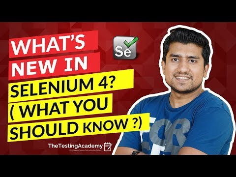 Selenium 4 Features | What's new in  SELENIUM 4?