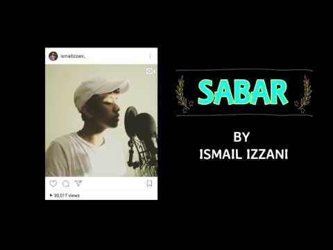 Ismail Izzani - sabar [ Lirik ]