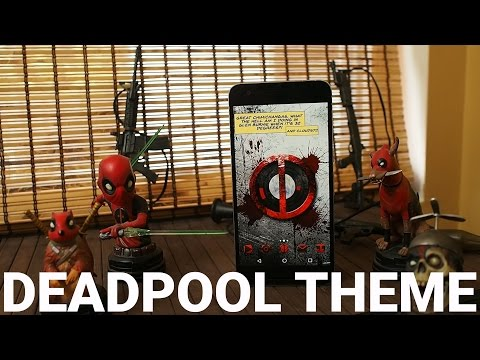 Creating a Deadpool theme for your phone!