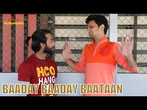 Baaday Baaday Baataan | Ultimate Fun | Kiraak Hyderabadiz