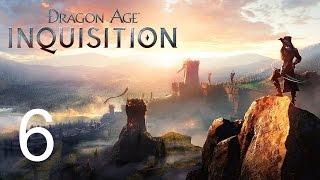 Dragon Age Inquisition Прохождение игры LONGPLAY Часть 6