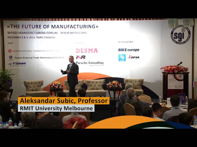 WFSGI Manufacturers Forum 2013: «The Future of Manufacturing»