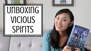 Unboxing Vicious Spirits
