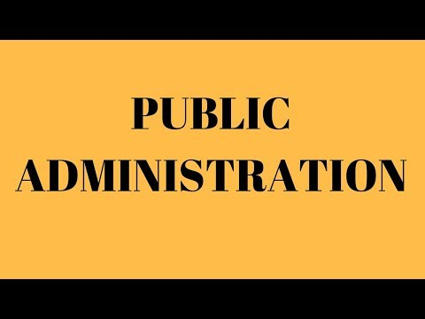 PUBLIC ADMINISTRATION || FOR B.A, M.A, CIVIL SERVICE & UGC NET EXAMINATION
