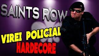 Saints Row 2 -sendo um Policial Hardcore da zueira! [Gameplay PT-BR]