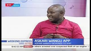 Askari Wangu App: An App designed to suit security, emergency, communication
