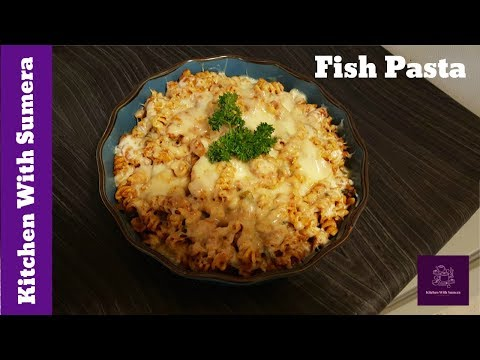 Fish Pasta   Quick And Easy Pasta Recipes   Kitchen With Sumera