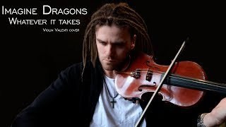 Whatever it Takes Imagine Dragons violin cover