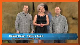 """Banita Band zapraszamy do głosowania na teledysk """"Tylko z Tobą"""" POLECAMY"""